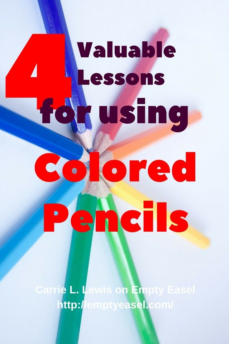 Ever thought about trying colored pencils? Here are four lessons to keep in mind.