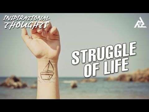 Struggle Of Life | Motivational Thoughts | Inspirational Quotes