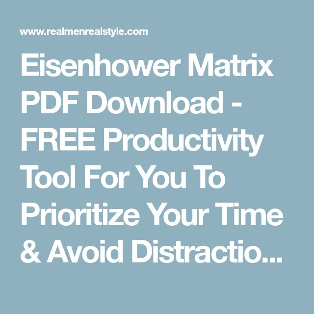 Eisenhower Matrix PDF Download - FREE Productivity Tool For You To Prioritize Your Time & Avoid Distractions | Staying Focused Tools | Time Management