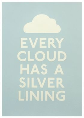 Every Clouds Has A Silver Lining Screen Print from SE10 Gallery