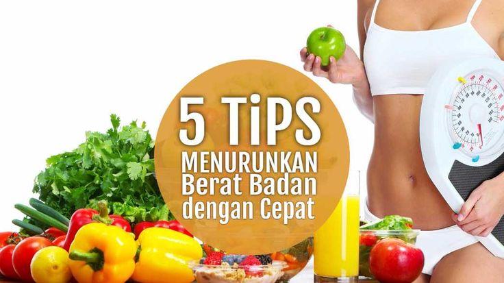 Inilah 5 Tips Cara Menurunkan Berat Badan dengan Cepat...Read More....
