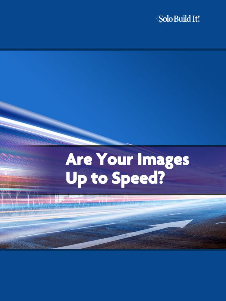 Are Your Images Up To Speed? #BlogTips #BlogLife #ContentMarketing