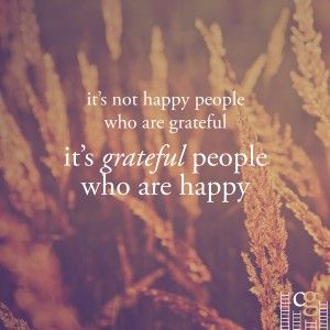 We're grateful that gratitude turns what we have into enough