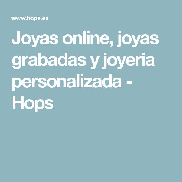 Joyas online, joyas grabadas y joyeria personalizada - Hops