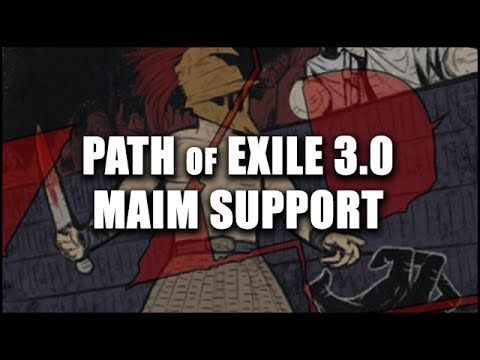 awesome Path of Exile 3.0: Maim Support Gem - Buff Phys Damage w. Utility Skills (Beta)