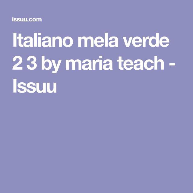 Italiano mela verde 2 3 by maria teach - Issuu