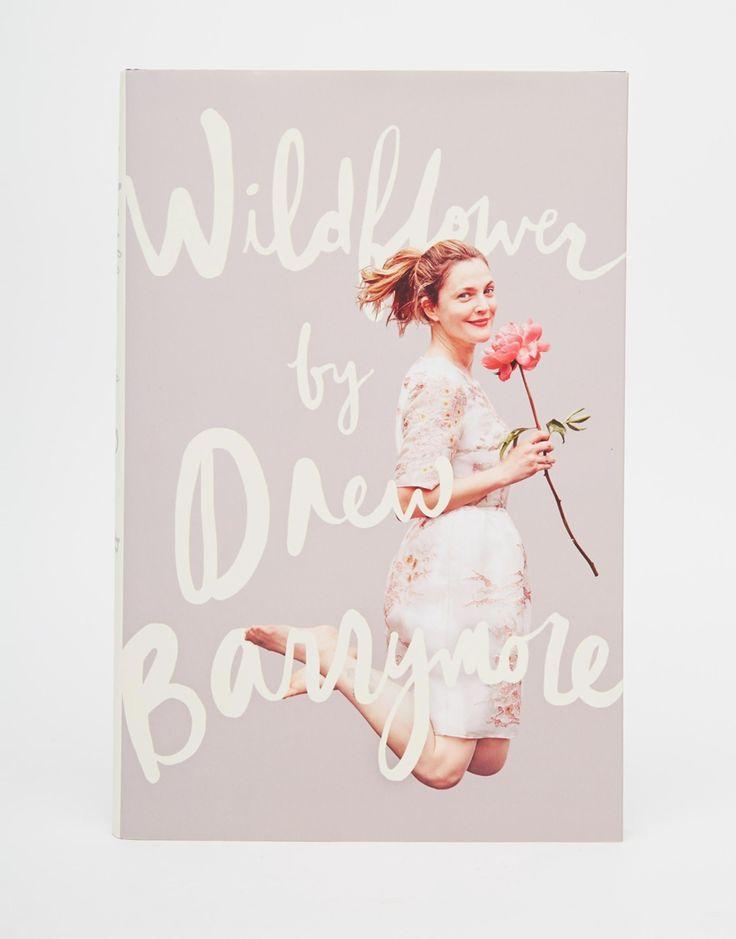 Wildflower By Drew Barrymore Book