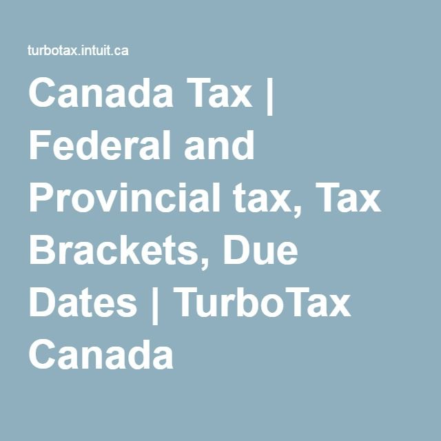 how to know once tax bracket federal and provincial