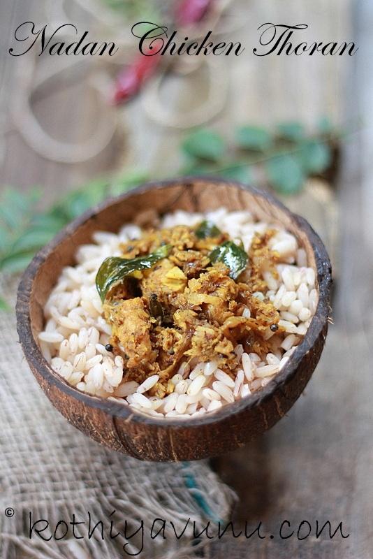 Nadan Kozhi Thoran /Chicken Thoran /Kerala Stir Fried Chicken
