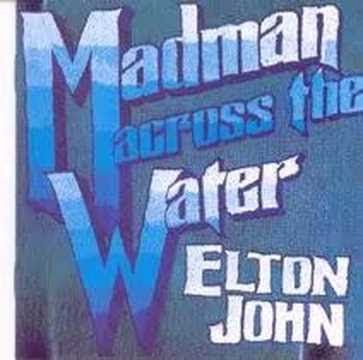 ▶ Elton John - Madman Across The Water - YouTube