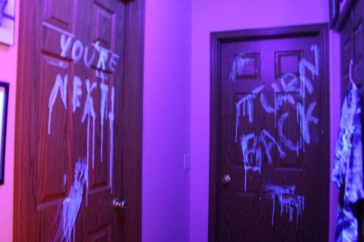 "An Idea for your next Halloween Party. This year I decided to try something new.  I put a black light in the hallway, and painted ""you're next"" on the bathroom door (pun intended), and ""turn back"" on the bedroom door.  I used laundry soap (Tide free) as the paint and used a washcloth as the ""brush.""  The result? When it's light you can not see any writing, but when it is dark and the hallway black light is turned on...spooky, glowing ghostly warnings!  Everybody loved this."
