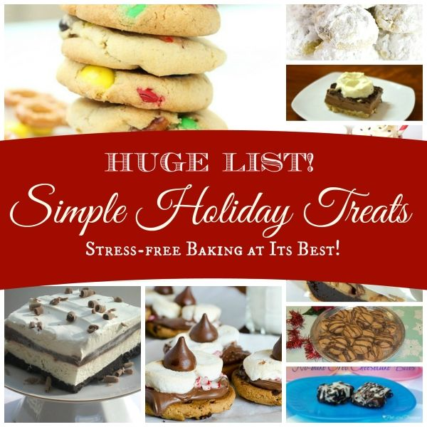 HUGE list of holiday treats that are simple and easy to make! Your guests and family will not be disappointed! www.pintsizedtreasures.com