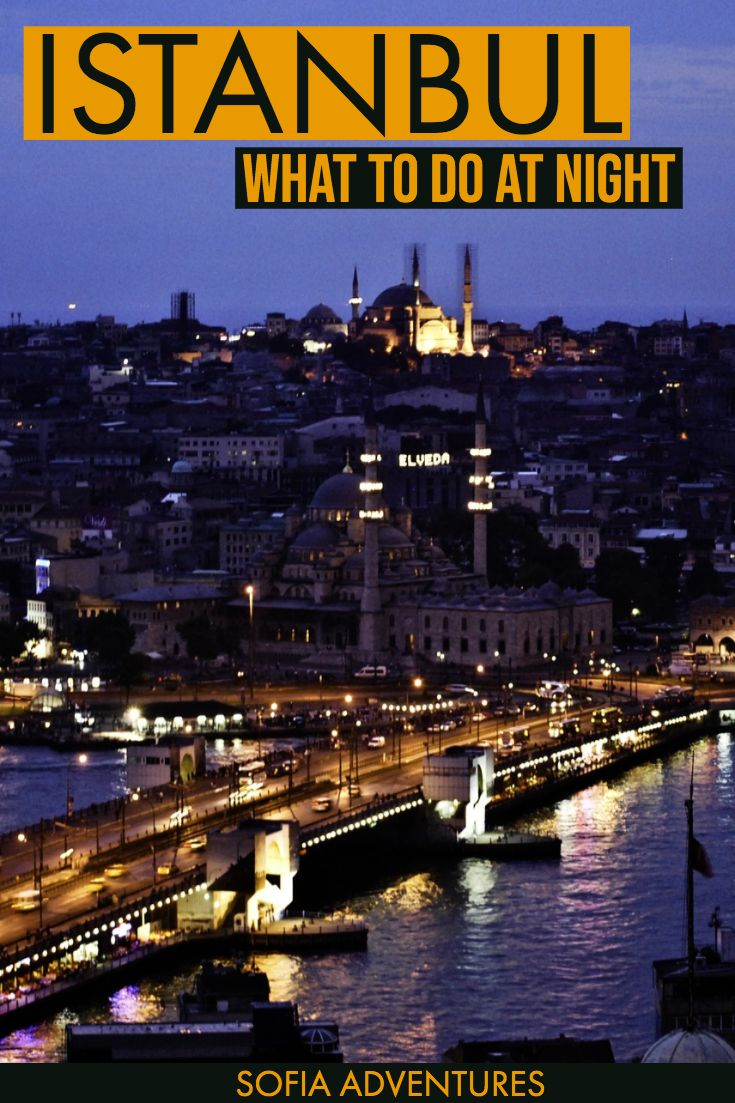Ultimate Guide to Istanbul at Night