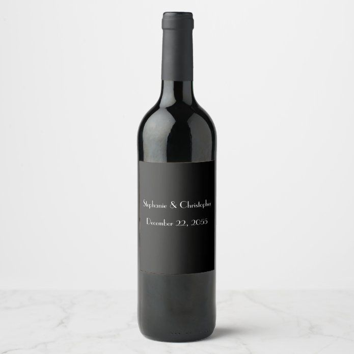 Simple Black And White Wedding Favor Wine Label Zazzle Com In 2020 Wedding Wine Labels Wine Wedding Favors Holiday Wine Label