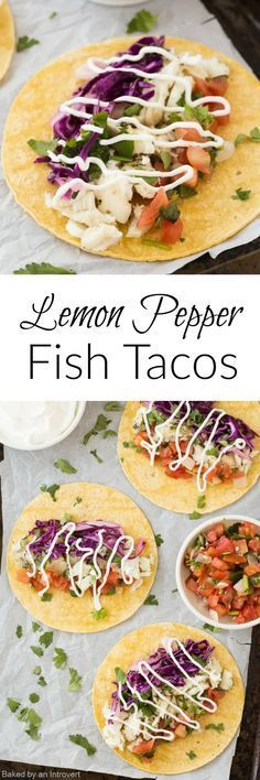 These Lemon Pepper Fish Tacos are the perfect meal to whip up on a busy weeknight.You can have a delicious dinner in under 20 minutes! via @introvertbaker