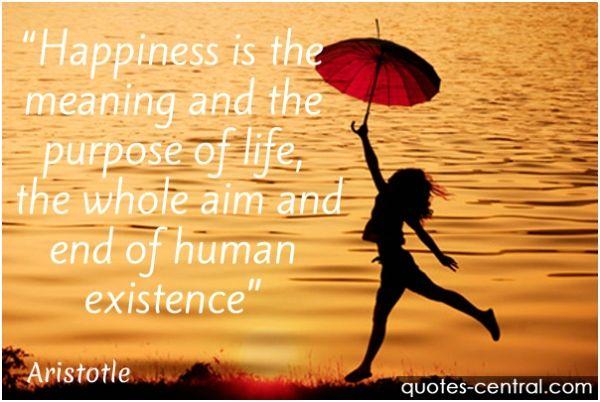 happiness, purpose, life, aim, human