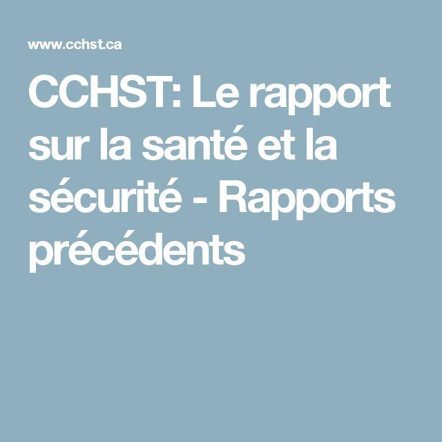 CCHST: Le rapport sur la santé et la sécurité - Rapports précédents