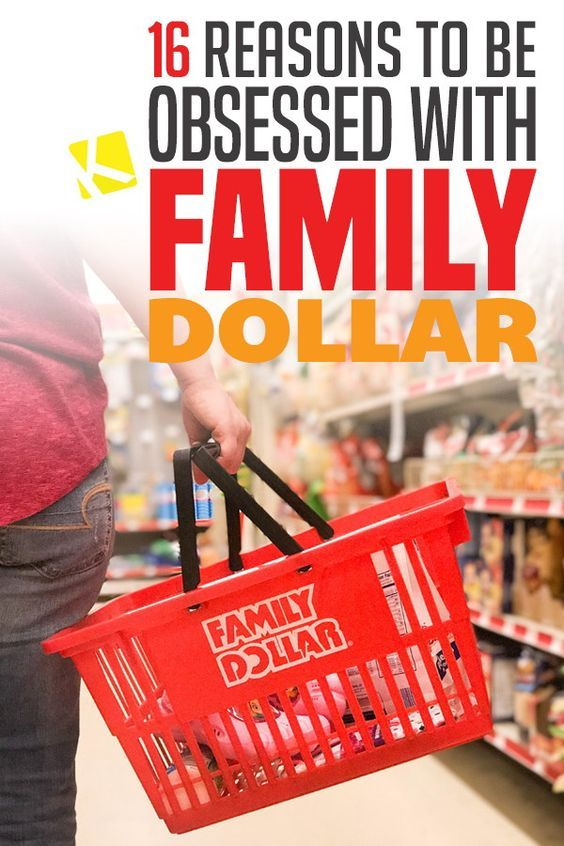 16 Convincing Reasons to Be Obsessed with Family Dollar