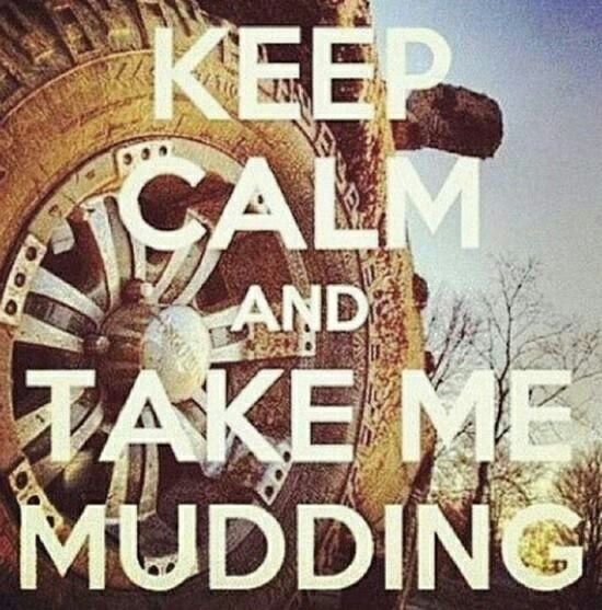 i am no wear near to being country, so mudding would be a kool change from city life lol xD