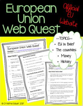 This is a WebQuest for the Official European Union website. Students will use any technology available with Internet and navigate the European Union website to find the missing information. The WebQuest gives an overview of the European Union including some dates and country members, money in the European Union