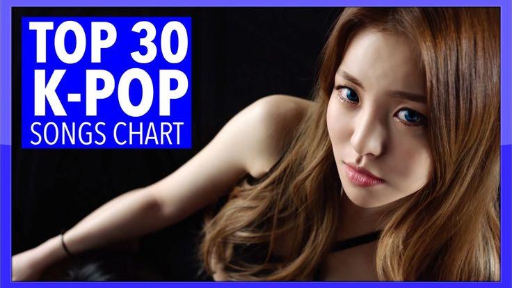 K-VILLE'S [TOP 30] K-POP SONGS CHART! - MARCH 2017 (WEEK 2)