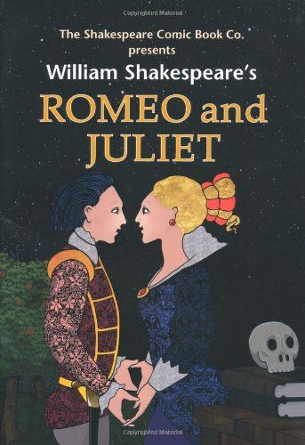 """""""Romeo and Juliet"""" by William Shakespeare"""