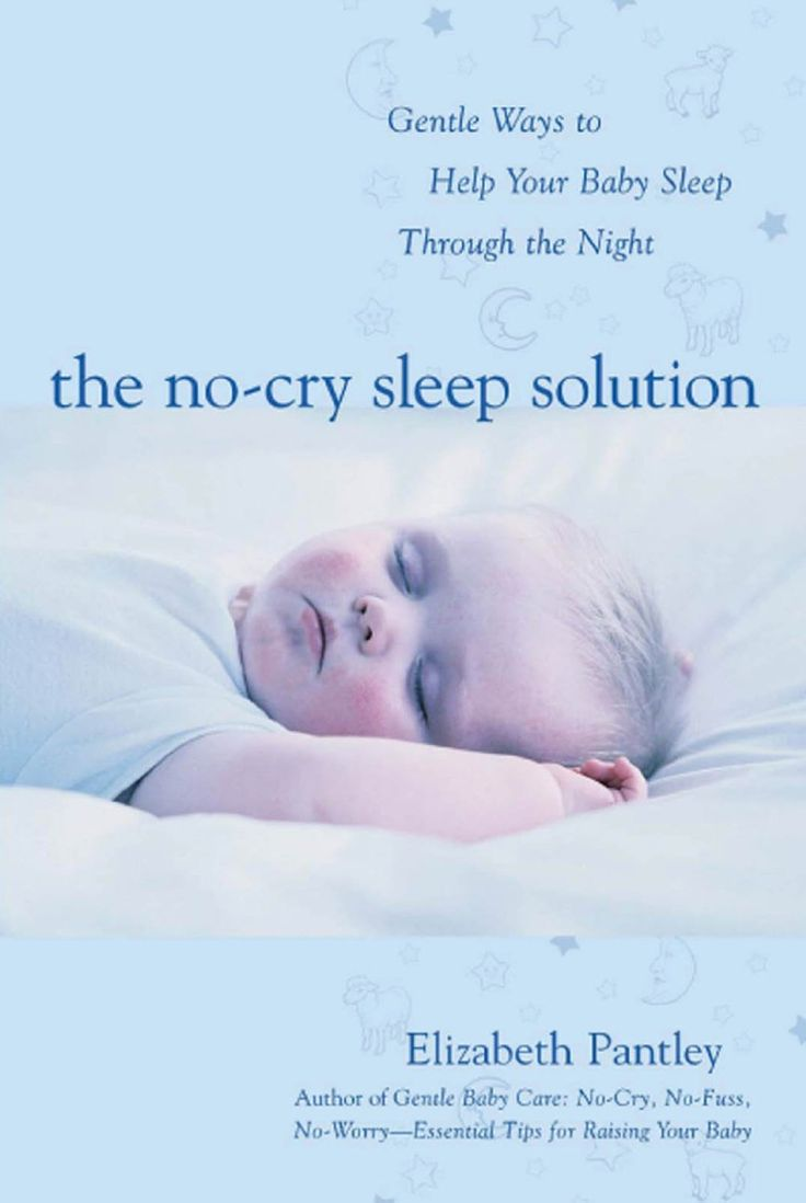 No Cry Sleep Solution: help you baby fall back to sleep on his own and move him out of your bed and into his own bed
