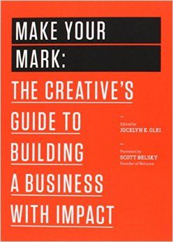 29 best business books worth reading images on pinterest book sunil picked up make your mark the creatives guide to building a business with impact the book series ebook jocelyn k fandeluxe Choice Image