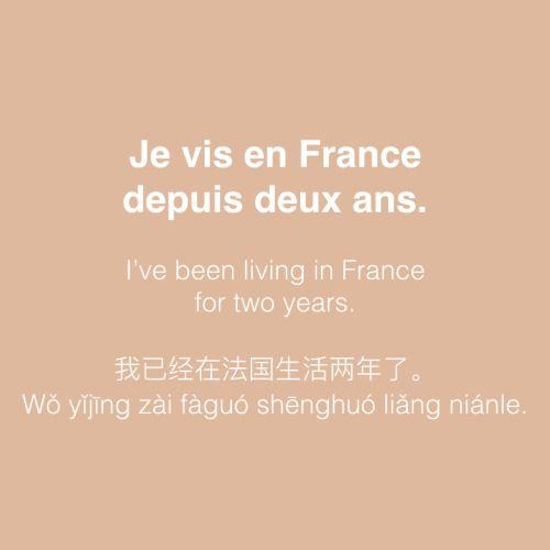 Je vis en France depuis deux ans = I've been living in France for two years.