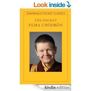 Amazon.com: The Pocket Pema Chodron (Shambhala Pocket Classics) eBook: Pema Chodron: Kindle Store