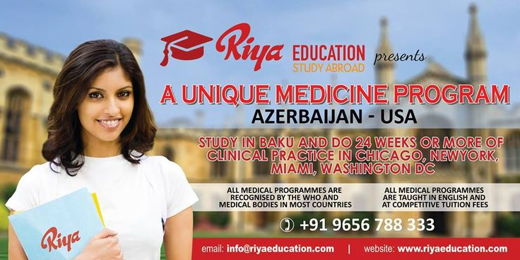 Riya Education, Overseas Education Consultant presents a unique medicine program AZERBAIJAN - USA. Study in Baku and do 24 weeks or more of clinical practice in Chicago, Newyork, Miami, Washington DC. All medical programs are recognized by WHO and medical bodies in most countries. All medical programs are taught in English and at competitive tuition fees. To know more get in touch with us. #abroad education #Study abroad