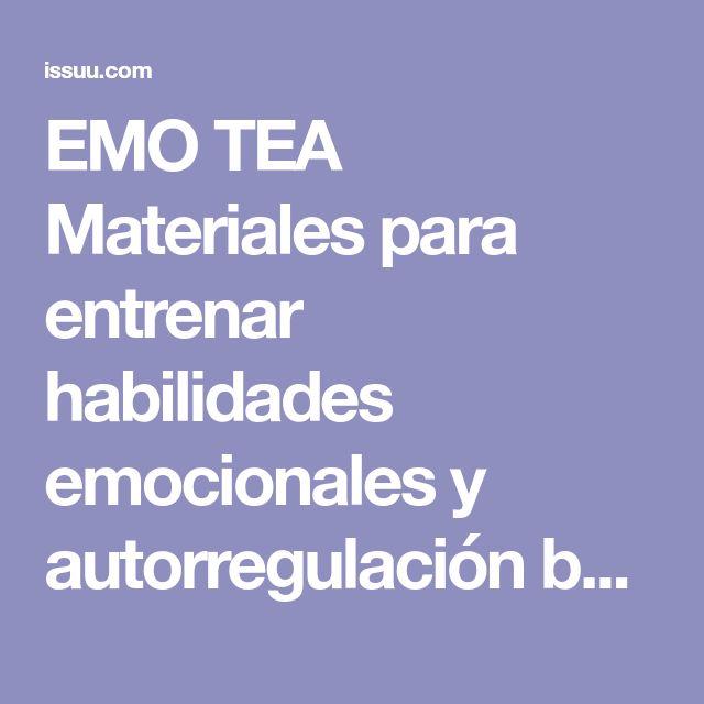 EMO TEA Materiales para entrenar habilidades emocionales y autorregulación by Programa APITEA Autismo Burgos - issuu