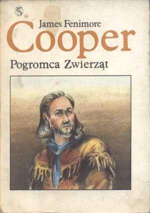 Pogromca zwierząt, James Fenimore Cooper, Dolnośląskie, 1988, http://www.antykwariat.nepo.pl/pogromca-zwierzat-james-fenimore-cooper-p-1284.html
