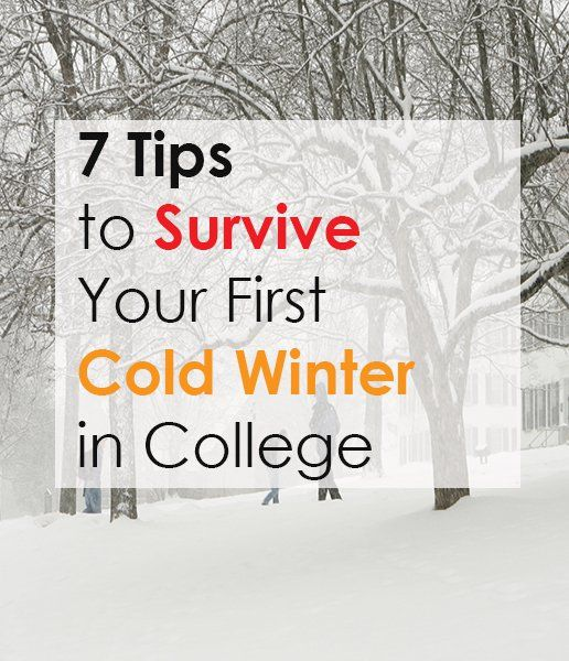 7 Tips to Survive your First Cold Winter in College