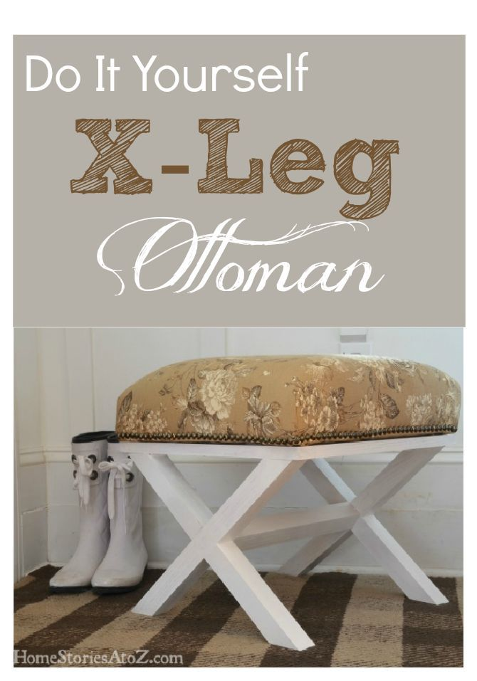 Do It Yourself X Leg Ottoman Ottomans Wood Projects And