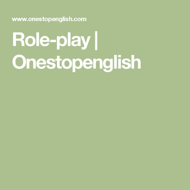 Role-play | Onestopenglish