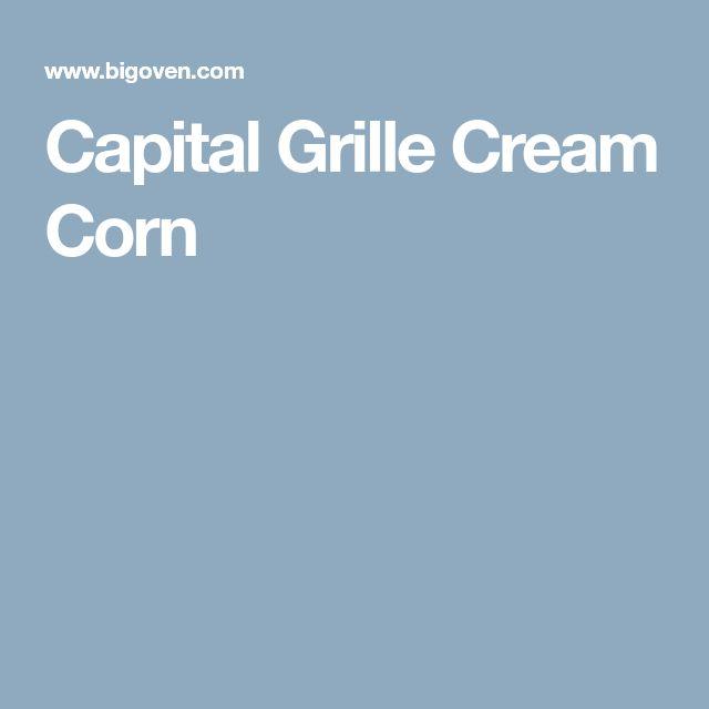 Capital Grille Cream Corn