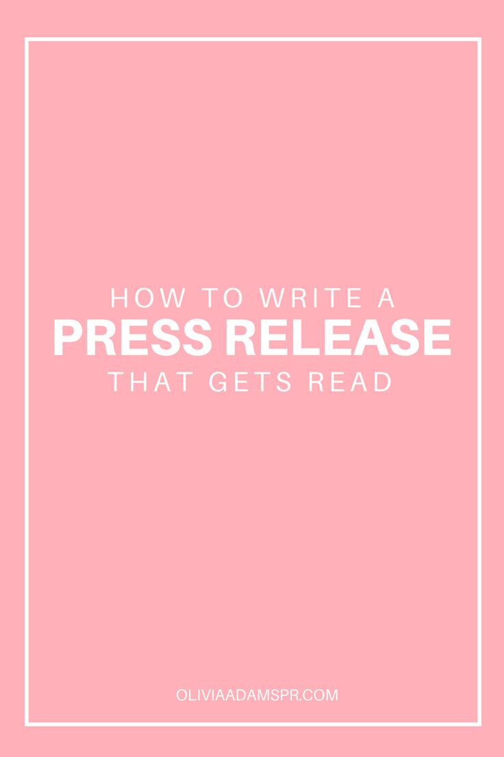 How To Write A Press Release That Gets Read | Olivia Adams PR