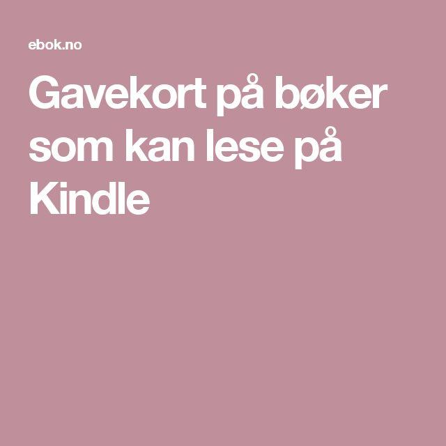 Gavekort på bøker som kan leses på Kindle