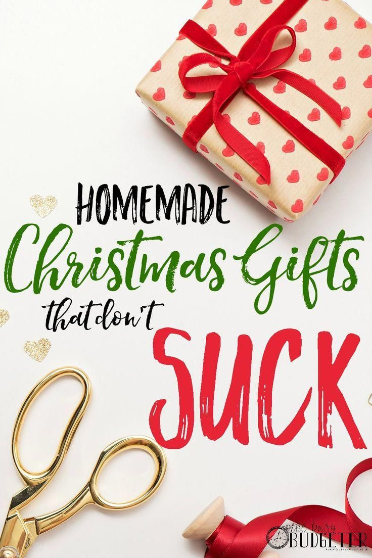 Cheap DIY Christmas Gifts That Don\'t Suck. This list of super easy ...