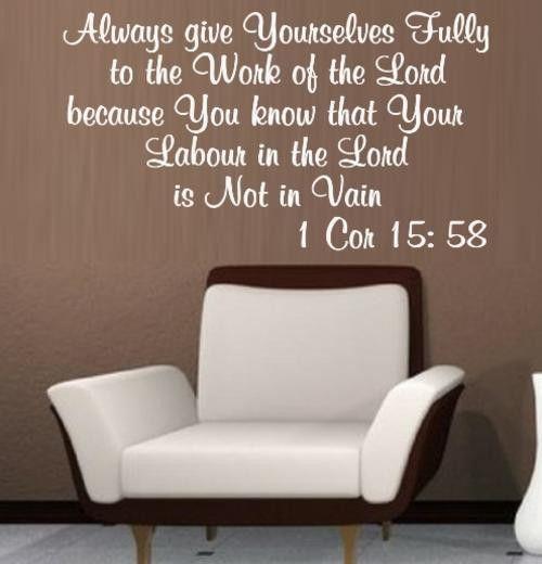 BIBLE VERSE 1 CORINTHIANS 15:58 INSPIRATIONAL QUOTE TYPE 4 WALL ART STICKER SMALL VINYL DECAL