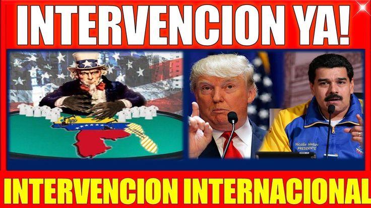 ultima hora VENEZUELA 17 NOVIEMBRE 2017,INTERVENCION INTERNACIONAL en VE...