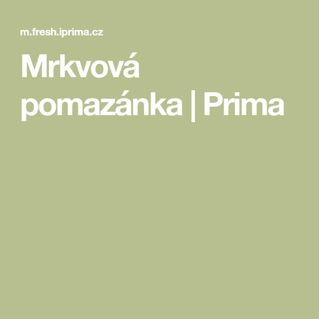 Mrkvová pomazánka   Prima