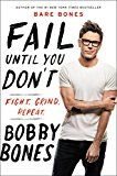 Fail Until You Don't: Fight Grind Repeat by Bobby Bones (Author) #Kindle US #NewRelease #SelfHelp #eBook #ad