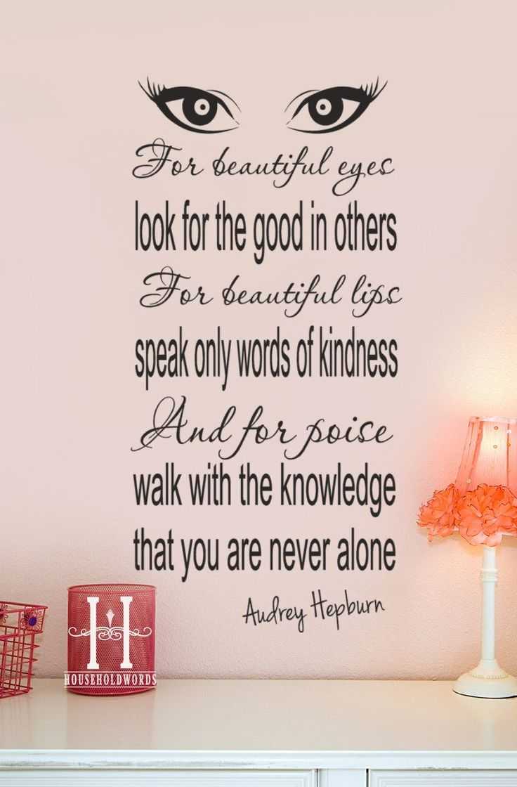 Audrey Hepburn Quote Decor Vinyl Wall Decal For Beautiful Eyes Look For The  Good In Others, Fashion Wall Decal Part 73