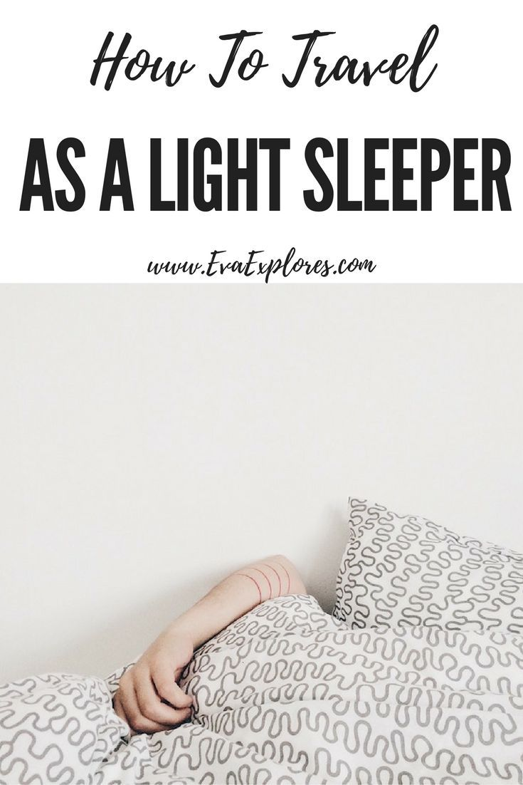 traveling as a light sleeper