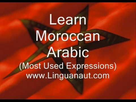 Learn Moroccan Arabic - Most Used Expressions - YouTube