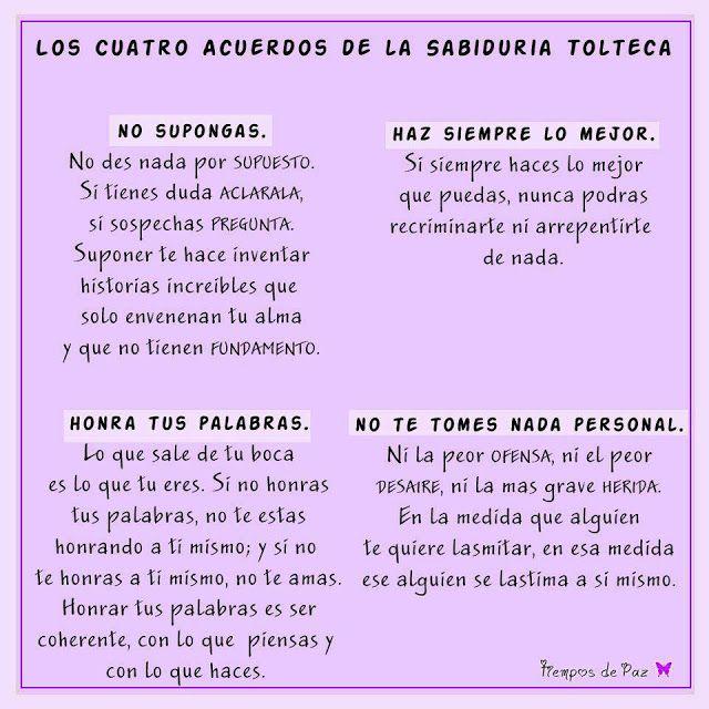 ... LOS CUATRO ACUERDOS. Sabiduría Tolteca.