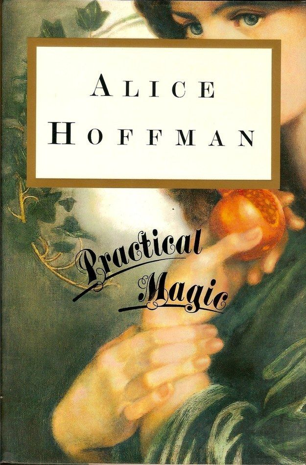 Practical Magic by Alice Hoffman | 10 Books That Are Perfect For Summer