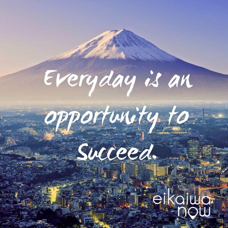 英会話なう ・Everyday is an opportunity to succeed.   #英会話なう #eikaiwaNOW #英会話 #なう #英語 #先生 #文法 #日本 #東京 #夢 #モチベーション #海外 #幸せ #勉強 #English #言葉 #レッスン #英会話アプリ #Succeed #toeic #englishlesson #希望 #会社 #ビジネス #成功 #EnglishTeacher #旅 #引用符 #楽しい